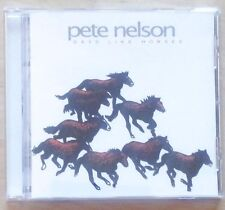Pete Nelson - Days Like Horses (CD)