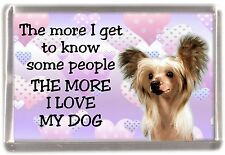"""Chinese Crested Dog Fridge Magnet """"THE MORE I LOVE MY DOG""""  by Starprint"""