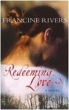 Redeeming Love,Francine Rivers