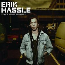 "Erik Hassle - ""Don't Bring Flowers"" - 2009"