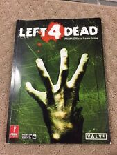 Left 4 Dead : Prima Official Game Guide David Knight XBOX 360 2008 VALVE-WOW 82A
