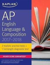 Kaplan Test Prep: AP English Language and Composition 2017-2018 by Denise...