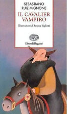 Il cavalier vampiro - Sebastiano R. Mignone - Libro nuovo in offerta !