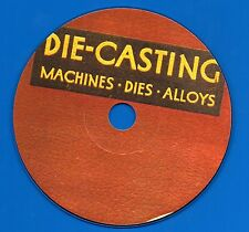 Die Casting , Machines, Dies & Alloys, 1942 Manual on CD-ROM