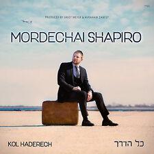 Mordechai Shapiro - Kol Haderech