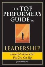 The Top Performer's Guide to Leadership, , Orloff, Judith, Good, 2008-01-01,