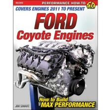 Ford Coyote Engines Manual: How to Build Max Performance 2011-Present New Book