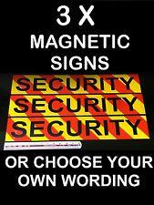 3 X Magnetic Van Car Signs ALERT SECURITY GUARD BUSINESS CHOOSE YOUR OWN WORDING