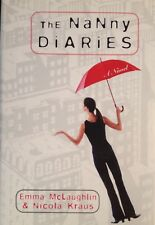 🌂 The Nanny Diaries by Nicola Kraus Emma McLaughlin Hard Cover Back Book VF NEW