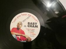 "BABY CHAM CAN YOU HEAR ME NOW WE LIKE THEM CRAZY IN LOVE 12"" CLEAN DIRTY EXC"