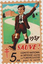 GRAND TIMBRE 1937 vendu par les ECOLIERS pour lutter contre LA TUBERCULOSE-SANA