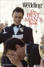 New, The Best Man's Book: You and Your Wedding (You & Your Wedding Magazine), Ma