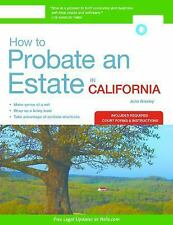 How to Probate an Estate in California by Julia Nissley (2016, Paperback)