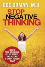 Stop Negative Thinking by Doc Orman (2014, Paperback)