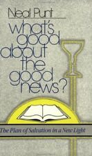 Whats Good About the Good News?: The Plan of Salv