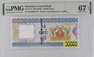 Myanmar 10000 Kyats ND 2015 P 84 Superb Gem UNC PMG 67 EPQ HIGH