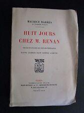 Huit jours chez M. RENAN, Maurice BARRES, Plon 1923, édition numérotée