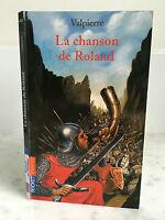 Valpierre La chanson de Roland Pocket Jeunesse  2005