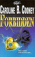 Forbidden (Point - original fiction)-Caroline B. Cooney
