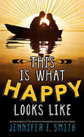This Is What Happy Looks Like, Smith, Jennifer E, Very Good Book