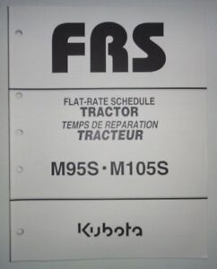 Kubota M95S M105S Tractor Repair Time Flat Rate Schedule Manual