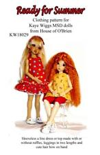 Ready for Summer pattern for Kaye Wiggs MSD and similars size dolls