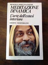 BHAGWAN SHREE RAJNEESH MEDITAZIONE DINAMICA  EDIZIONI  MEDITERRANEE 1984