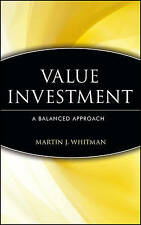 NEW Value Investing: A Balanced Approach by Martin J. Whitman