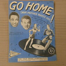 "song sheet GO HOME ! ""your mother wants you"" Carl + Roger Yale 1946"