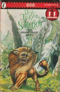 STEVE JACKSON'S SORCERY! THE SHAMUTANTI HILLS FIGHTING FANTASY BOOK 1