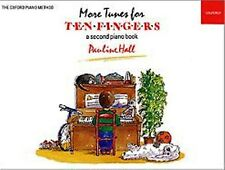 More Tunes For Ten Fingers Pauline Hall. Beginner piano Tutor and Music Book