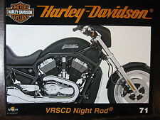 FASCICULE 71 HARLEY DAVIDSON  VRSCD NIGHT ROD / HAMBURG HD DAYS / ENTHUSIAST