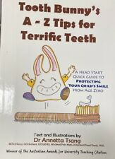 Tooth Bunny's A-Z Tips for Teriffic Teeth