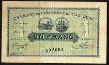 Billet 1 Franc. Chambre de Commerce de Toulouse. France, 1917. TTB