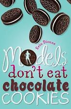 Models Don't Eat Chocolate Cookies-ExLibrary