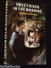 Winston Clewes: Sweet River in The Morning - HB-1972-1st Fiction, Novel