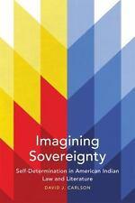 IMAGINING SOVEREIGNTY - CARLSON, DAVID J. - NEW PAPERBACK BOOK