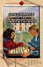 Checkmate in the Carpathians Vol. 4 by Mary Reeves Bell (2000, Paperback)