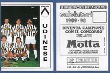 FIGURINE CALCIATORI PANINI 1989/90 - NUOVA - N.306 SQUADRA - UDINESE