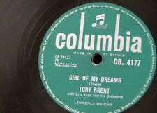 78rpm TONY BRENT girl of my dreams / don`t play that melody