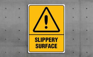 WARNING SIGN - SLIPPERY SURFACE -  VARIOUS SIZES SIGN & STICKER OPTIONS