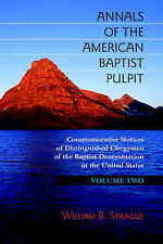 NEW ANNALS OF THE AMERICAN BAPTIST PULPIT: Volume Two
