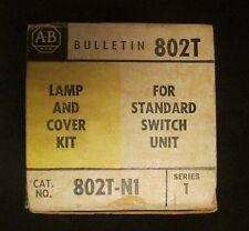 Allen Bradley 802T-N1 Lamp & Cover Kit for Standard Switch Unit Series1 802T N1