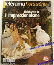 Revue NAISSANCE de l'IMPRESSIONNISME magazine Télérama hors série peintres toile