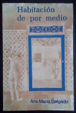 Habitacion de por medio - Ana Maria Delgado - 1987