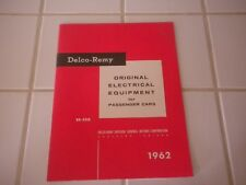 Delco-Remy Original Electrical Equipment For Passenger Cars 1962 DR-5210 Manual