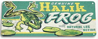 HALIK FROG FISHING LURE TIN SIGN 10.5 X 4.5  LIVE ACTION LEGS GIG SPEAR BASS