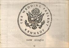 30/9/89Pgn70 Advert: The Wedding Present 'kennedy' New Single On Rca 7x11