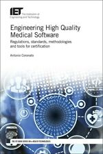 Engineering High Quality Medical Software: Regulations, Standards, Methodol...