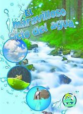 El Maravilloso Ciclo Del Agua (the Wonderful Water Cycle)  (ExLib)